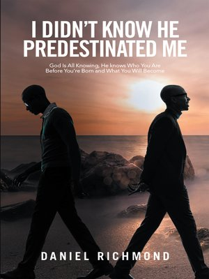cover image of I Didn'T Know He Predestinated Me