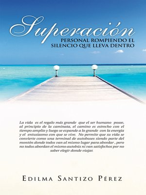 cover image of Superación Personal Rompiendo El Silencio Que Lleva Dentro