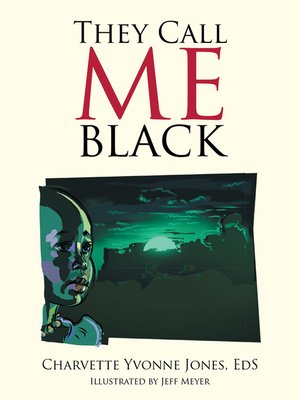cover image of They Call Me Black