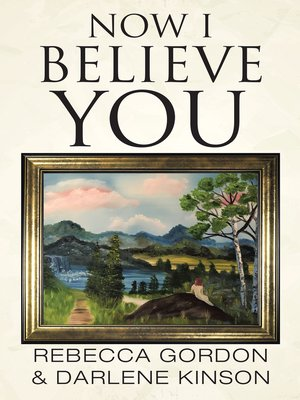 cover image of Now I Believe You