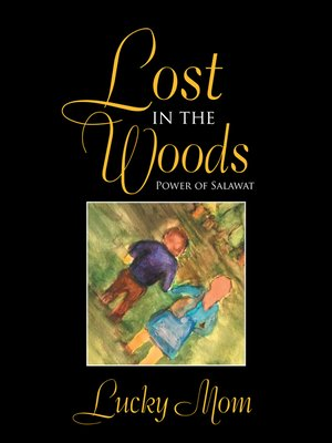 cover image of Lost in the Woods