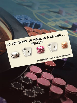 cover image of So You Want to Work in a Casino... Really?