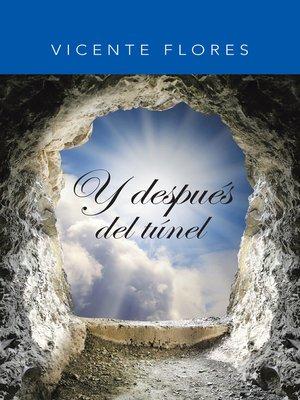 cover image of Y después del túnel