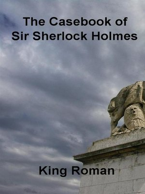 cover image of The Casebook of Sir Sherlock Holmes