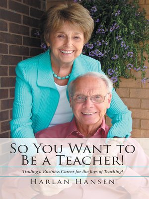 cover image of So You Want to Be a Teacher!