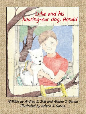 cover image of Luke and His Hearing-Ear Dog, Herald