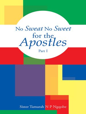29 results for no disrespect sister souljah overdrive rakuten cover image of no sweat no sweet for the apostles fandeluxe Image collections