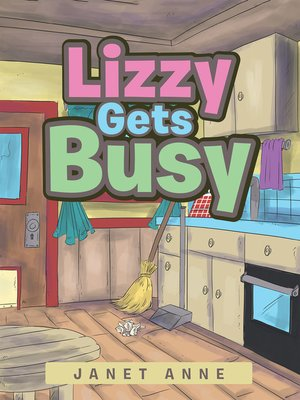 cover image of Lizzy Gets Busy