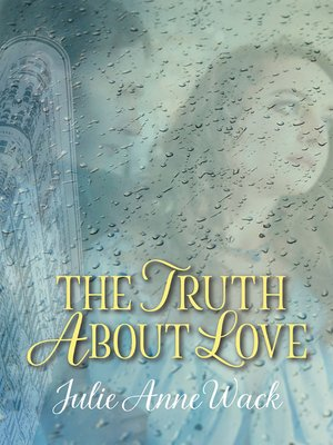 cover image of The Truth About Love