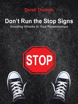 cover image of Don't Run the Stop Signs