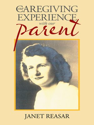 cover image of Our Caregiving Experience with Our Parent