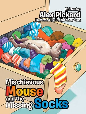 cover image of Mischievous Mouse and the Missing Socks