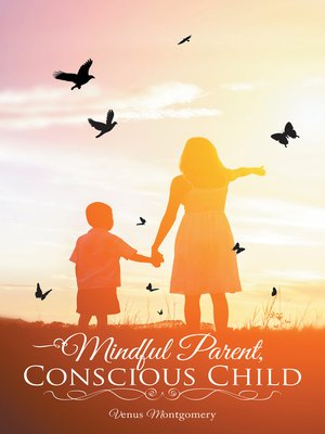 cover image of Mindful Parent, Conscious Child