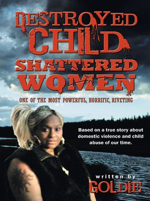 cover image of Destroyed Child Shattered Women