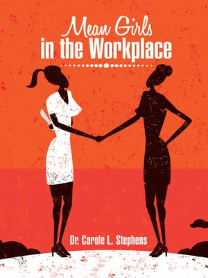 cover image of Mean Girls in the Workplace