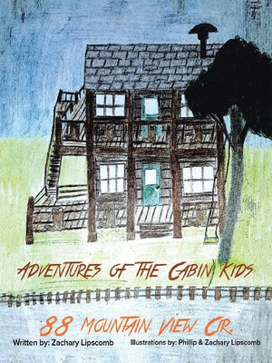 cover image of Adventures of the Cabin Kids