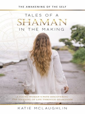 cover image of Tales of a Shaman in the Making