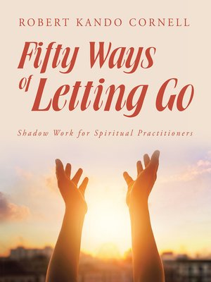 cover image of Fifty Ways of Letting Go