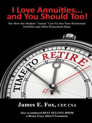 cover image of I Love Annuities ...and You Should Too!