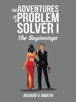 cover image of The Adventures of a Problem Solver I