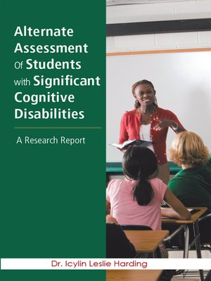 cover image of Alternate Assessment of Students with Significant Cognitive Disabilities