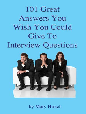 cover image of 101 Great Answers You Wish You Could Give To Interview Questions
