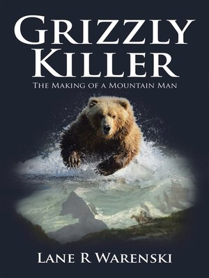 cover image of Grizzly Killer