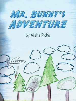cover image of Mr. Bunny's Adventure