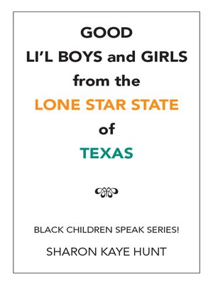 cover image of Good Li'L Boys and Girls from the Lone Star State of Texas