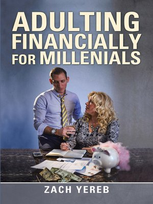 cover image of Adulting Financially for Millenials