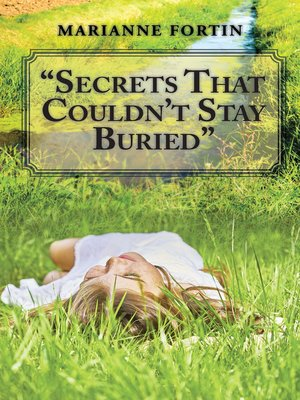 """cover image of """"Secrets That Couldn'T Stay Buried"""""""