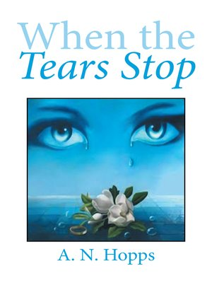 cover image of When the Tears Stop