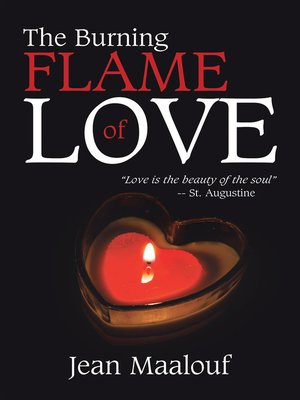 cover image of The Burning Flame of Love