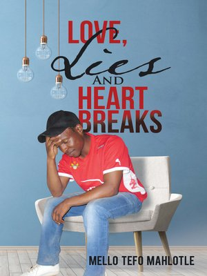 cover image of Love, Lies and Heartbreaks