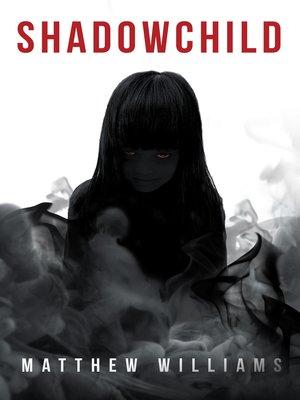 cover image of Shadowchild