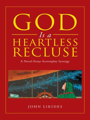 cover image of God Is a Heartless Recluse
