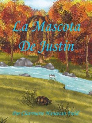 cover image of La Mascota De Justin