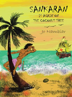 cover image of Sankaran Is Again on the Coconut Tree