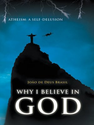cover image of Why I Believe in God