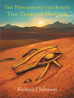 cover image of The Princess and the Rogue in the Tears of Hathor