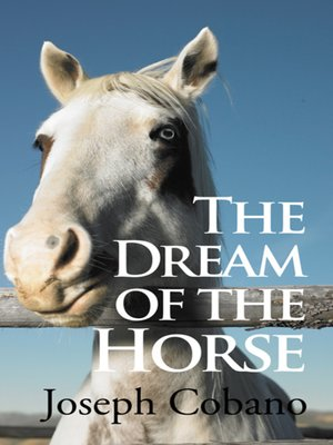 cover image of The Dream of the Horse
