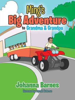 cover image of Ming's Big Adventure to Grandma & Grandpa