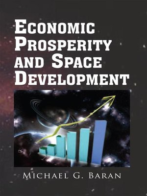cover image of Economic Prosperity and Space Development