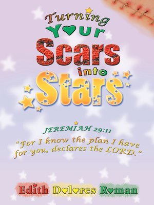 cover image of Turning Your Scars into Stars
