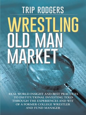 cover image of Wrestling Old Man Market