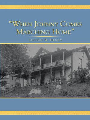 "cover image of ""When Johnny Comes Marching Home"""