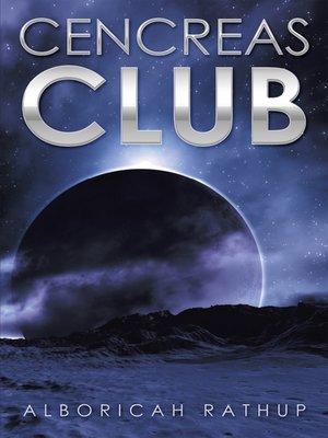 cover image of Cencreas Club