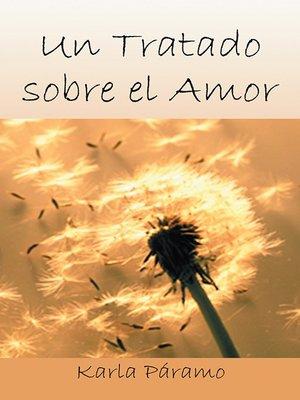 cover image of Un Tratado Sobre El Amor