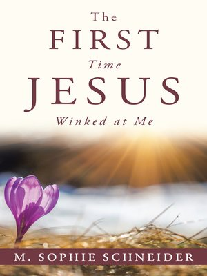 cover image of The First Time Jesus Winked at Me