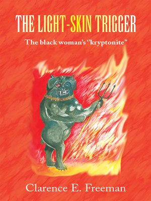 cover image of The Light-Skin Trigger